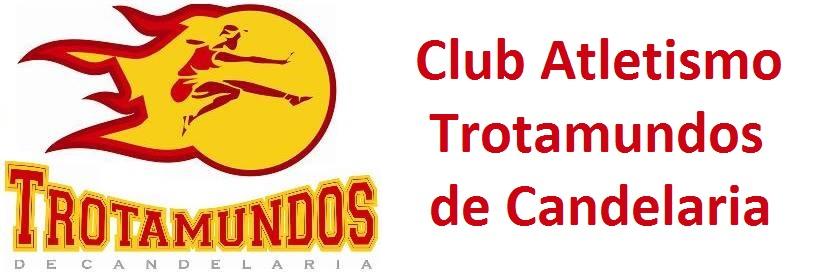 Club Atletismo Trotamundos de Candelaria - Intentamos hacer buenos atletas y mejores personas